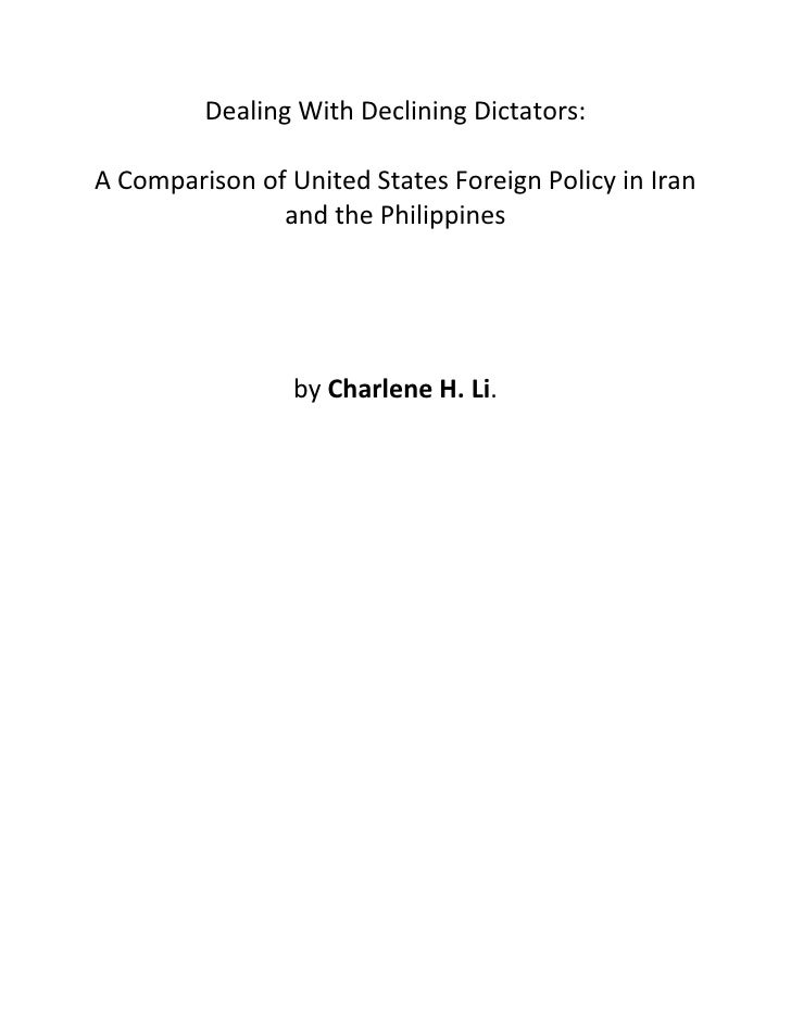 Dealing With Declining Dictators:A Comparison of United States Foreign Policy in Iran               and the Philippines   ...