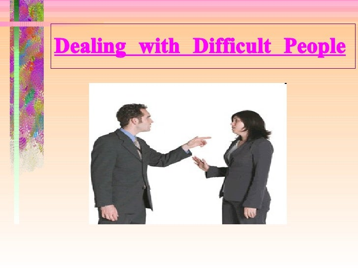 Dealing with difficult people brooke