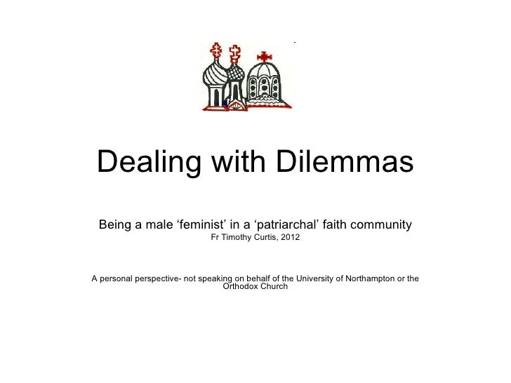 Dealing with dilemmas   feminism in a patriarchal church 2012