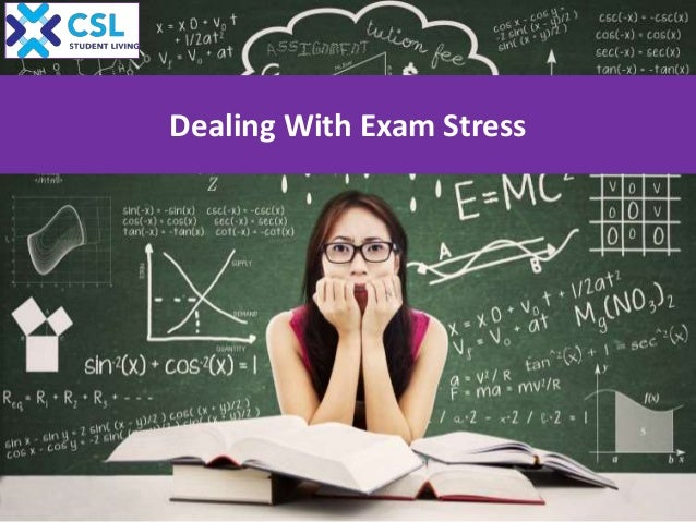 dealing with exam stress The final exam period is understandably a stressful time for students of all levels, but there are a few things you can do before you start studying to avoid feeling so overwhelmed.