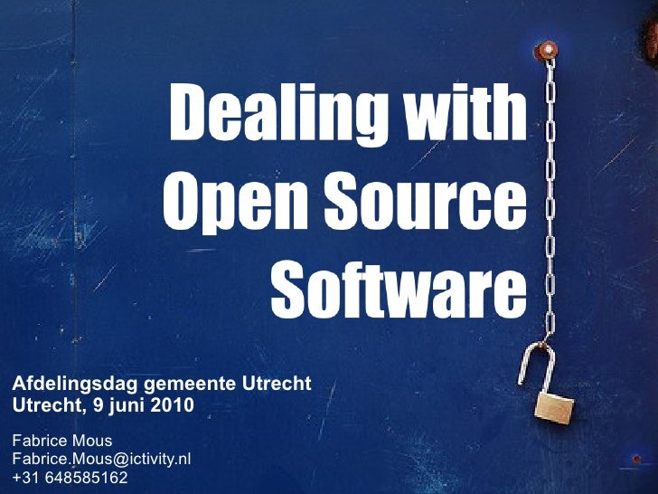 Dealing with Open Source Software