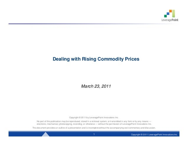 Dealing with Rising Commodity Prices                                                  March 23, 2011                      ...