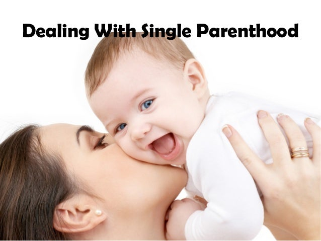 Dealing With Single Parenthood