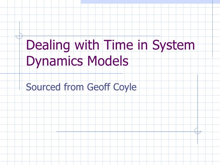 Dealing With Time In System Dynamics Models