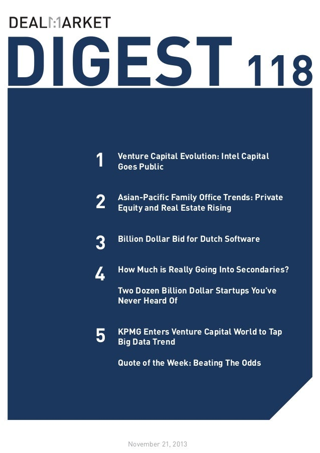 DIGEST 118 1  Venture Capital Evolution: Intel Capital Goes Public 	  2  Asian-Pacific Family Office Trends: Private Equit...