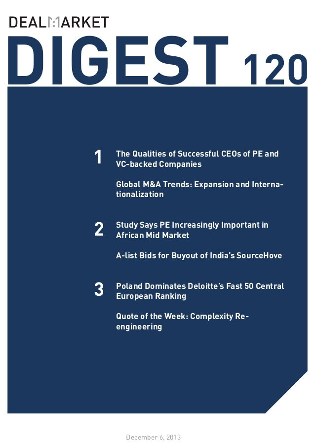 DIGEST 120 1 2 3  The Qualities of Successful CEOs of PE and VC-backed Companies 	 Global M&A Trends: Expansion and Intern...