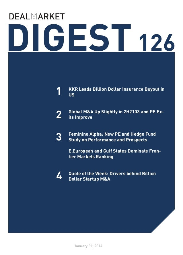 DIGEST 126 1  KKR Leads Billion Dollar Insurance Buyout in US 	  2  Global M&A Up Slightly in 2H2103 and PE Exits Improve ...