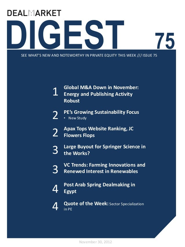DIGEST                                                              75SEE WHAT'S NEW AND NOTEWORTHY IN PRIVATE EQUITY THIS...