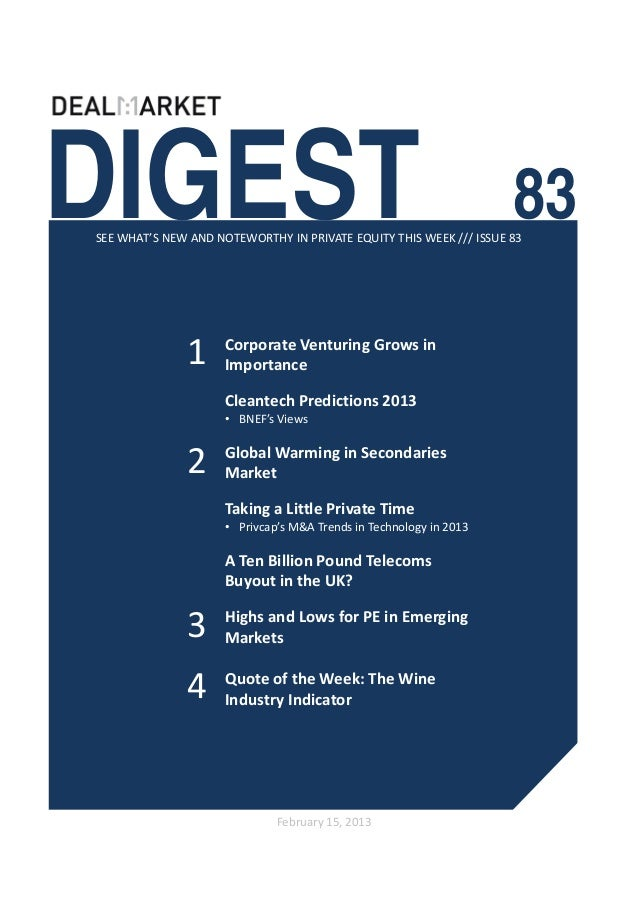 DIGEST                                                              83SEE WHAT'S NEW AND NOTEWORTHY IN PRIVATE EQUITY THIS...