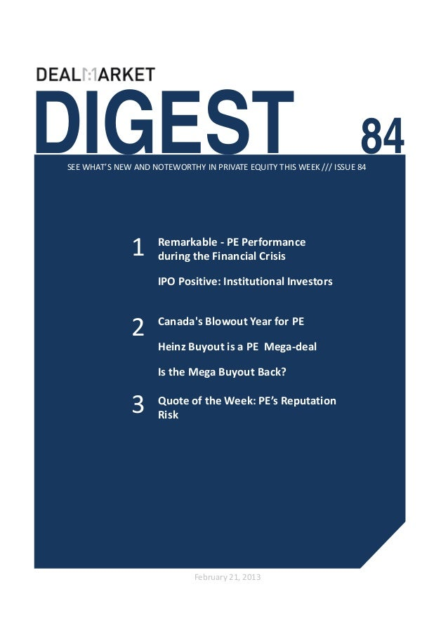 DIGEST                                                              84SEE WHAT'S NEW AND NOTEWORTHY IN PRIVATE EQUITY THIS...