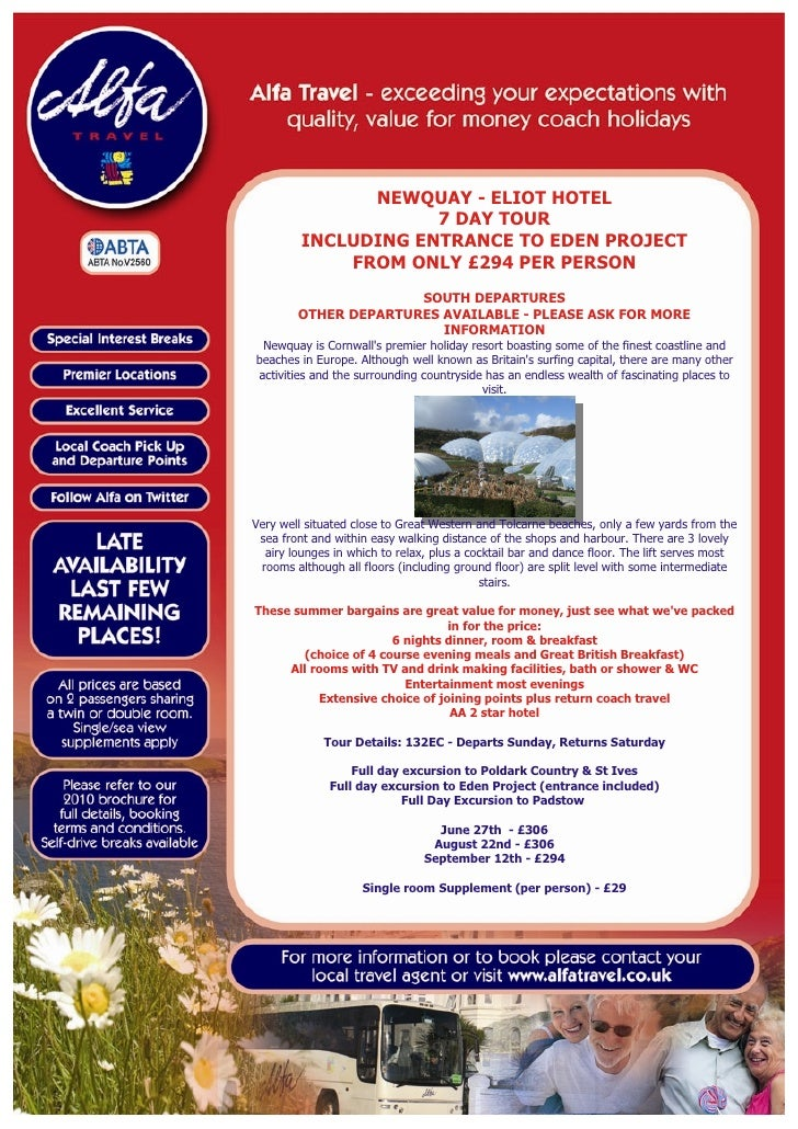 NEWQUAY - ELIOT HOTEL                      7 DAY TOUR          INCLUDING ENTRANCE TO EDEN PROJECT              FROM ONLY £...