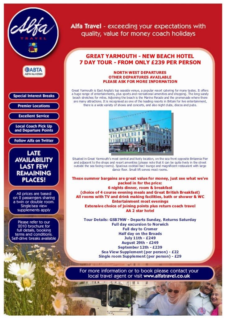 GREAT YARMOUTH - NEW BEACH HOTEL      7 DAY TOUR - FROM ONLY £239 PER PERSON                            NORTH WEST DEPARTU...