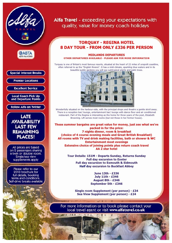 TORQUAY - REGINA HOTEL      8 DAY TOUR - FROM ONLY £336 PER PERSON                                   MIDLANDS DEPARTURES  ...