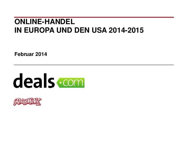 ONLINE-HANDEL IN EUROPA UND DEN USA 2014-2015 Februar 2014