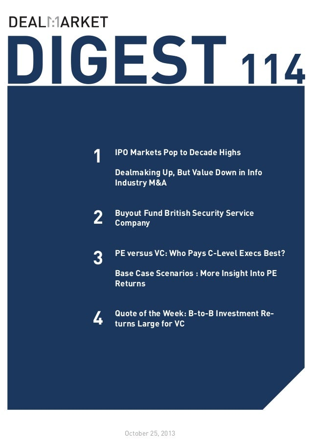 DIGEST 114 1 2  IPO Markets Pop to Decade Highs 	 Dealmaking Up, But Value Down in Info Industry M&A 	 Buyout Fund British...
