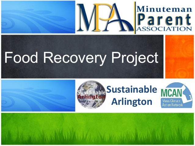 Sustainable	    Arlington	    	    Food Recovery Project