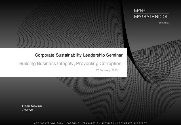 FORENSIC        Corporate Sustainability Leadership SeminarBuilding Business Integrity, Preventing Corruption             ...