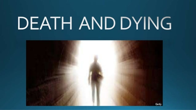 Functional Death  DEATH AND DYING  Brain Death  Psychological Death