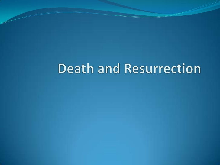 Biblical Concepts: Death and Resurrection