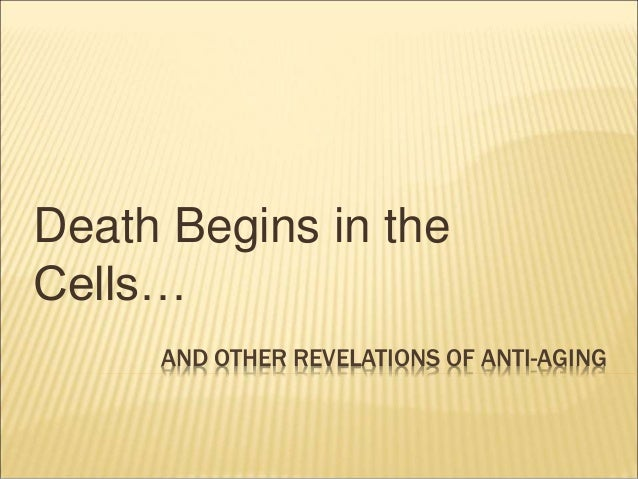 Death begins in the cell