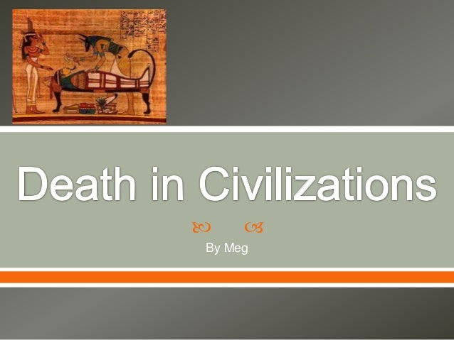 Death in civations