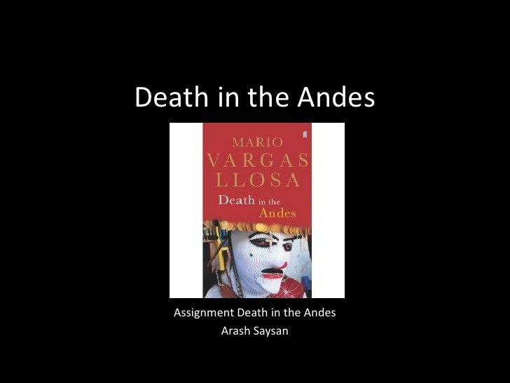 Death in the Andes       Assignment Death in the Andes           Arash Saysan
