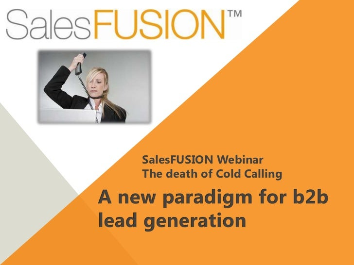 SalesFUSION Webinar - The Death of Cold Calling