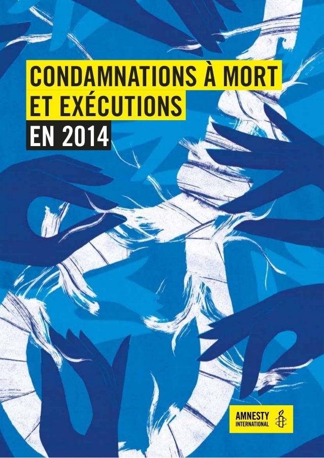CONDAMNATIONS À MORT ET EXÉCUTIONS EN 2014