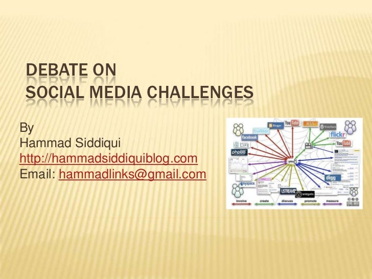 A Debate on Social Media Challenges
