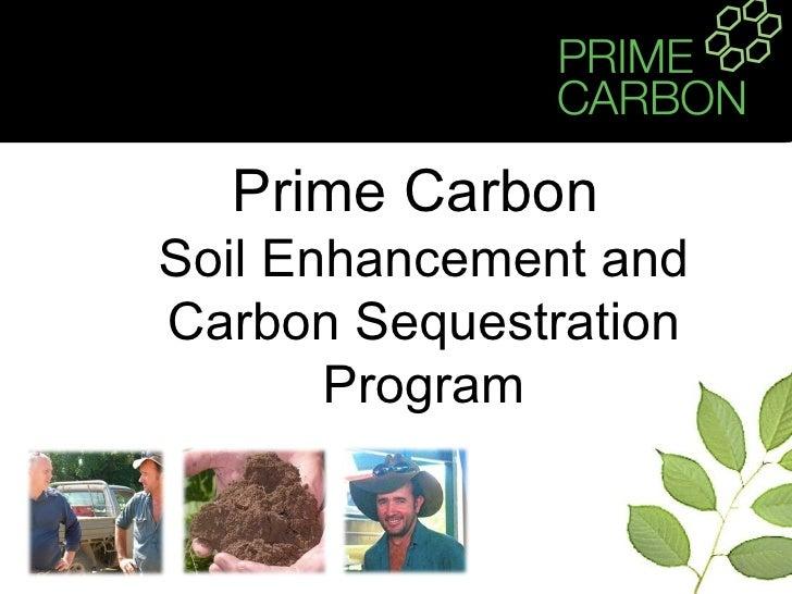 Prime Carbon  Soil Enhancement and Carbon Sequestration Program