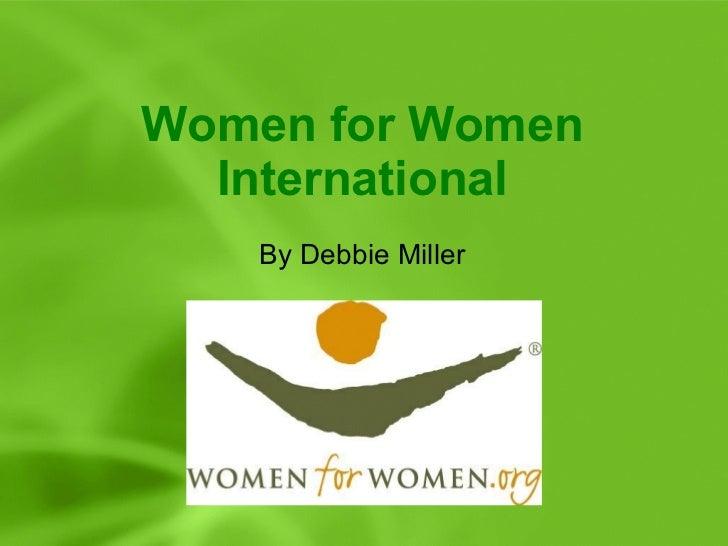 Women for Women International By Debbie Miller