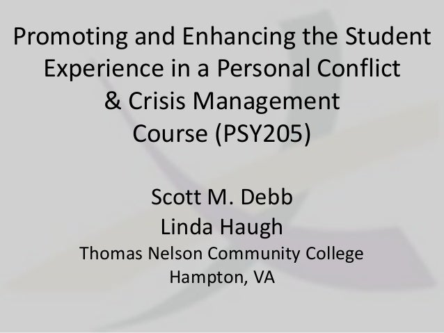 Promoting and Enhancing the Student   Experience in a Personal Conflict        & Crisis Management           Course (PSY20...