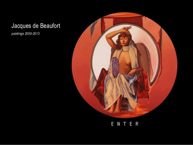 Jacques de Beaufortpaintings 2000-2013