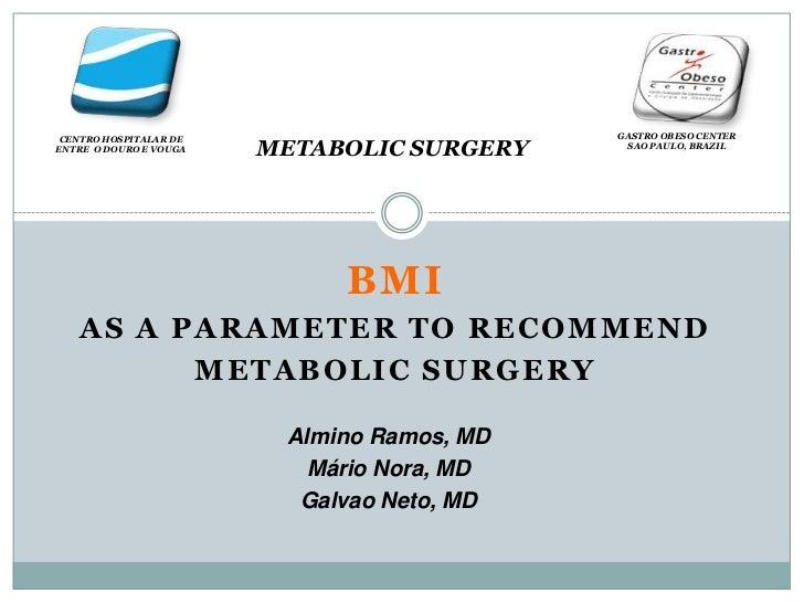 Debe de ser el imc un criterio para la cirugía metabólica