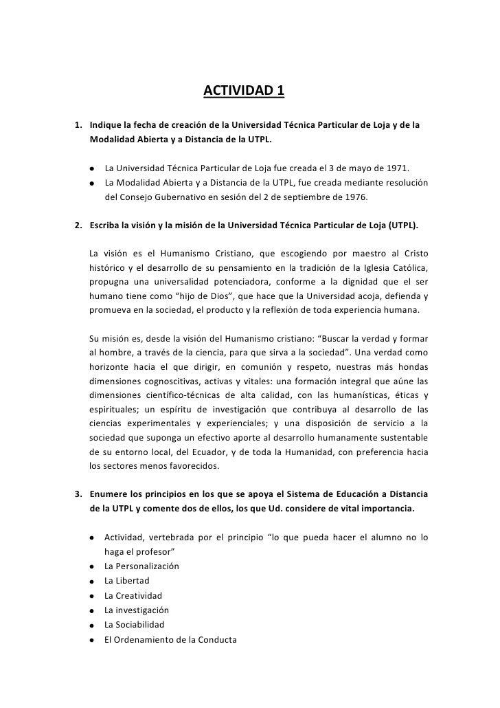 ACTIVIDAD 1<br />Indique la fecha de creación de la Universidad Técnica Particular de Loja y de la Modalidad Abierta y a D...