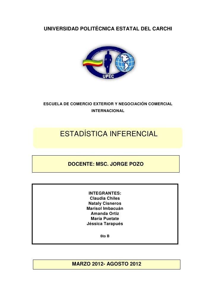 UNIVERSIDAD POLITÉCNICA ESTATAL DEL CARCHIESCUELA DE COMERCIO EXTERIOR Y NEGOCIACIÓN COMERCIAL                   INTERNACI...