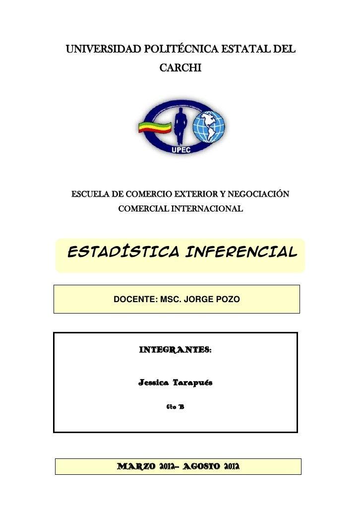 UNIVERSIDAD POLITÉCNICA ESTATAL DEL                CARCHIESCUELA DE COMERCIO EXTERIOR Y NEGOCIACIÓN         COMERCIAL INTE...