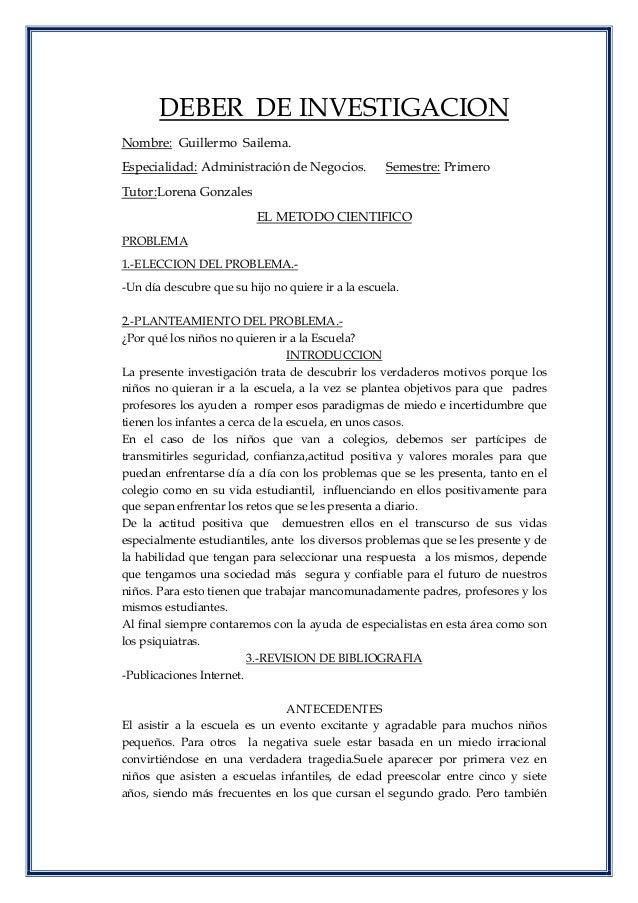 DEBER DE INVESTIGACION Nombre: Guillermo Sailema. Especialidad: Administración de Negocios. Semestre: Primero Tutor:Lorena...