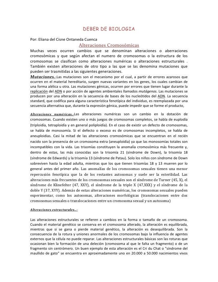 DEBER DE BIOLOGIA<br />Por: Eliana del Cisne Ontaneda Cuenca<br />Alteraciones Cromosómicas<br />Muchas veces ocurren camb...