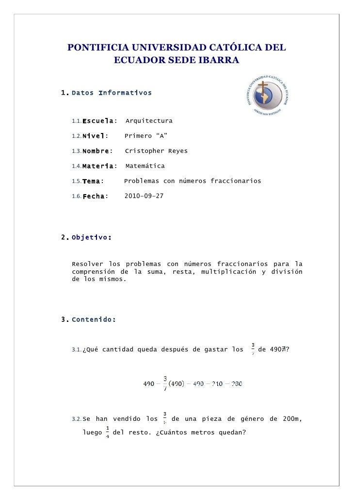 PONTIFICIA UNIVERSIDAD CATÓLICA DEL         ECUADOR SEDE IBARRA   1. Datos Informativos      1.1. Escuela:    Arquitectura...