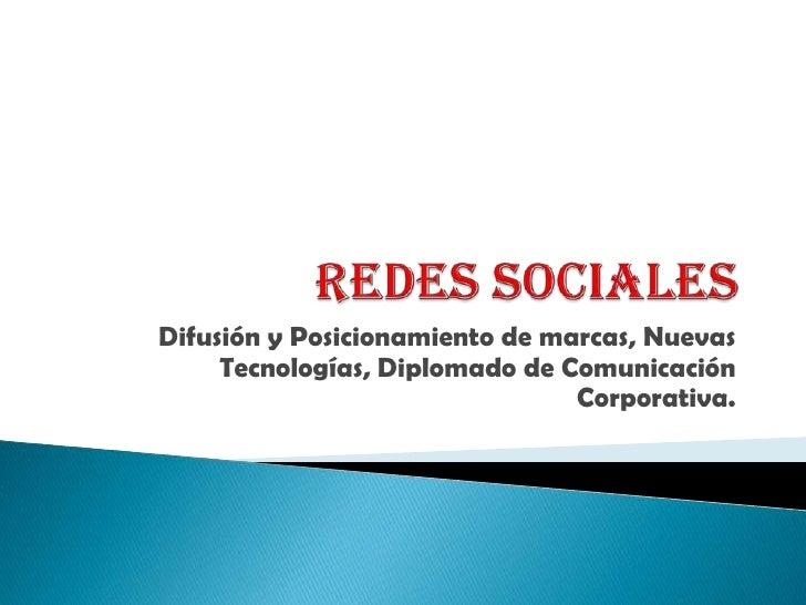 Deber de nuevas tecnologías, difusión y posicionamiento de marcas en redes sociales