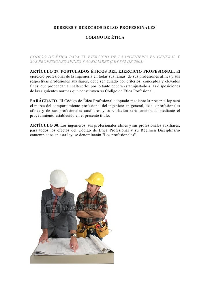 DEBERES Y DERECHOS DE LOS PROFESIONALES                                 CÓDIGO DE ÉTICACÓDIGO DE ÉTICA PARA EL EJERCICIO D...