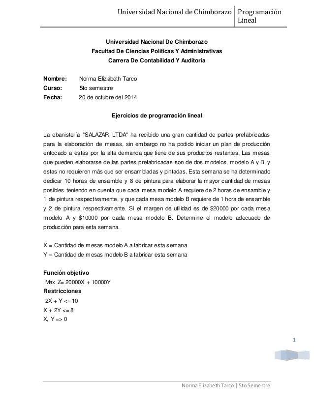 Universidad Nacional de Chimborazo Programación  Lineal  Norma Elizabeth Tarco | 5to Semestre  1  Universidad Nacional De ...