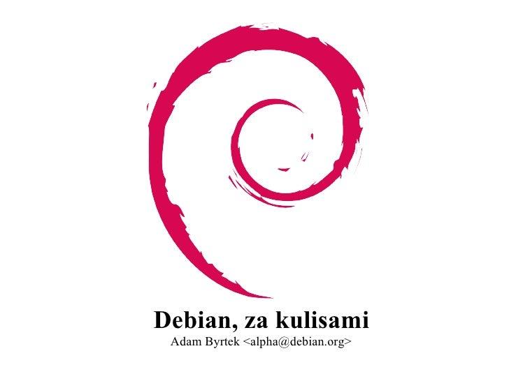 Debian za kulisami