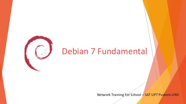 Debian 7 Fundamental  Network Training For School – SAT UPT Puskom UNS
