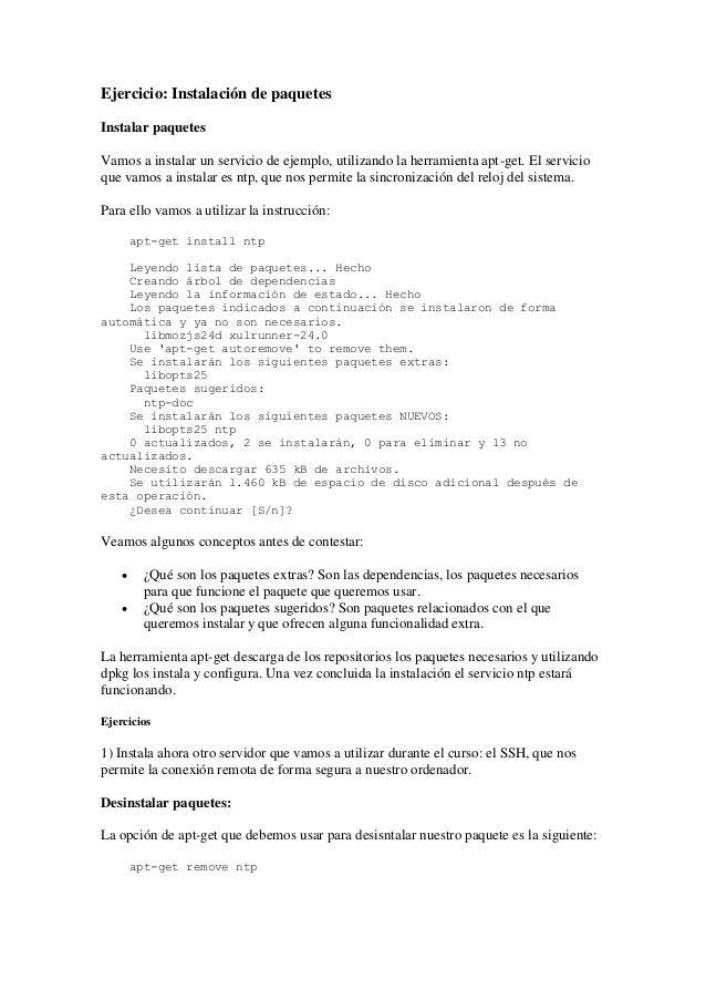 Ejercicio: Instalación de paquetes Instalar paquetes Vamos a instalar un servicio de ejemplo, utilizando la herramienta ap...