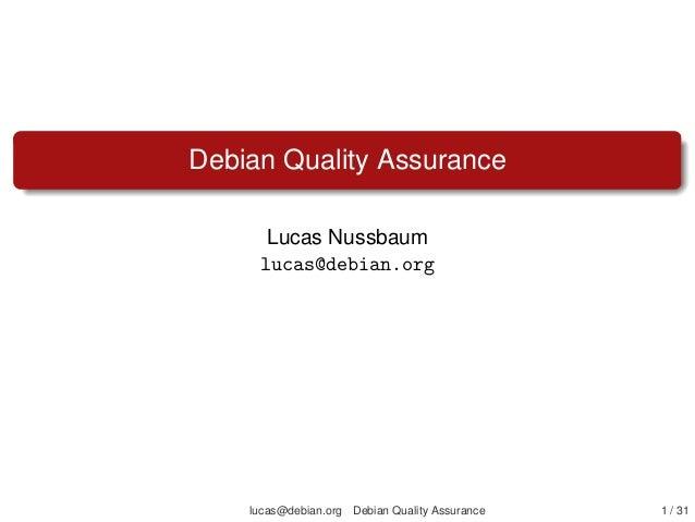 Distro Recipes 2013 : Debian and quality assurance