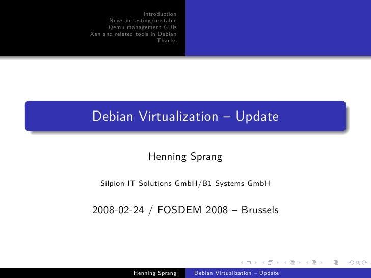 Update on Virtualization in Debian