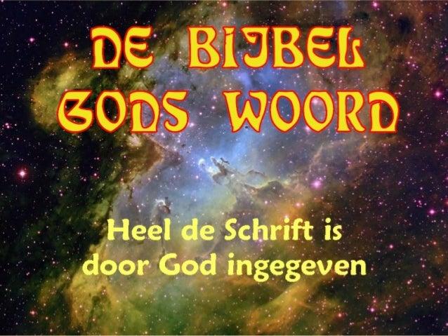 DE BIJBEL  GODS WOORD +