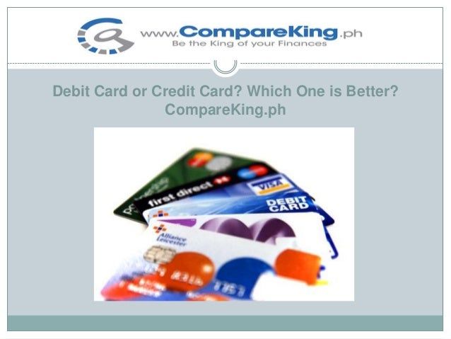 Debit Card or Credit Card? Which One is Better? CompareKing.ph